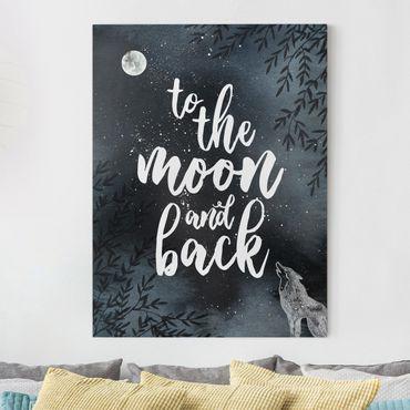 Leinwandbild - Love you to the moon and back - Hochformat 4:3