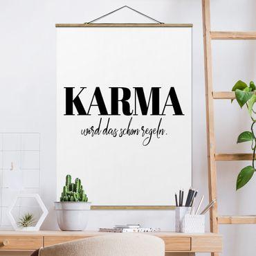 Stoffbild mit Posterleisten - Karma wird das schon regeln - Hochformat 4:3