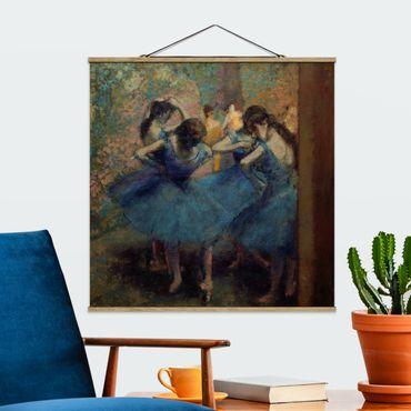 Stoffbild mit Posterleisten - Edgar Degas - Blaue Tänzerinnen - Quadrat 1:1