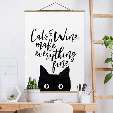 Stoffbild mit Posterleisten - Cats and Wine make everything fine - Hochformat 4:3