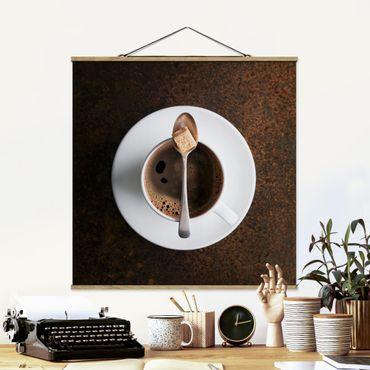 Stoffbild mit Posterleisten - Süßer Kaffee - Quadrat 1:1