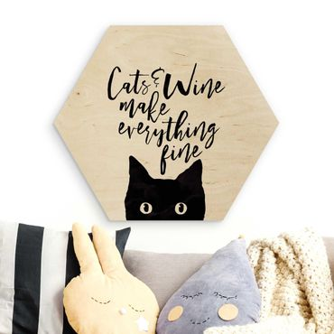 Hexagon Bild Holz - Cats and Wine make everything fine