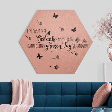 Hexagon Bild Alu-Dibond - Ein positiver Gedanke am Morgen