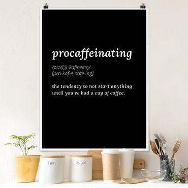Poster - procaffeinating - Hochformat 3:4
