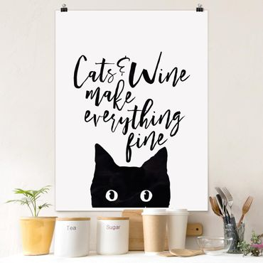 Poster - Cats and Wine make everything fine - Hochformat 3:4