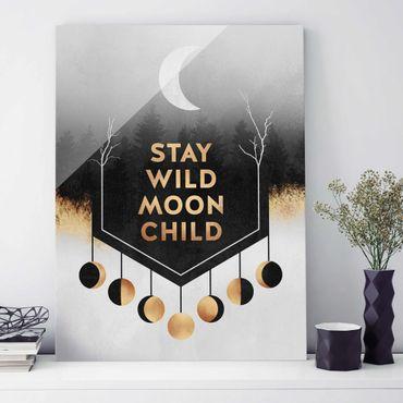 Glasbild - Stay Wild Moon Child - Hochformat 4:3
