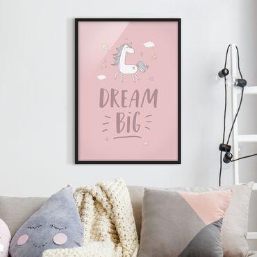 Bild mit Rahmen - Dream big Unicorn - Hochformat 3:4