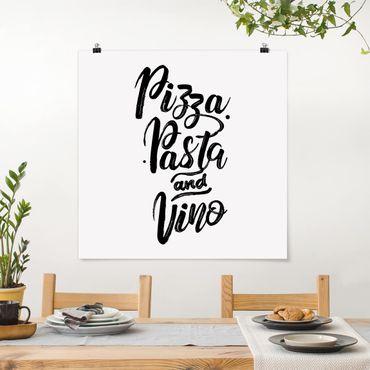 Poster - Pizza Pasta und Vino - Quadrat 1:1