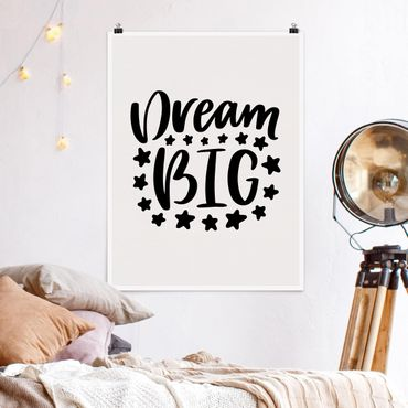 Poster - Dream big - Hochformat 3:4