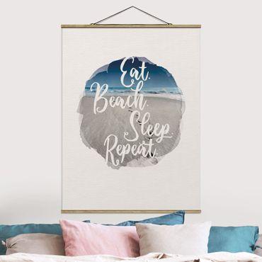 Stoffbild mit Posterleisten - Wasserfarben - Eat.Beach.Sleep.Repeat. - Hochformat 4:3