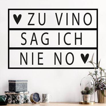 Wandtattoo - Leuchtbox - Zu Vino sag ich nie no