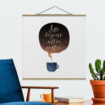 Stoffbild mit Posterleisten - Elisabeth Fredriksson - Life Begins After Coffee Punkte - Quadrat 1:1