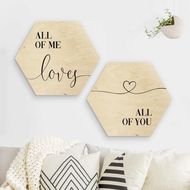 Hexagon Bild Holz 2-teilig - All of me loves all of you Set I