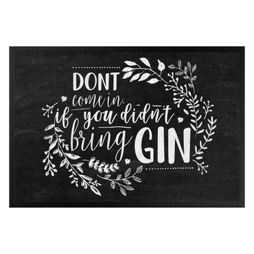 Fußmatte - Dont come in if you didn't bring Gin