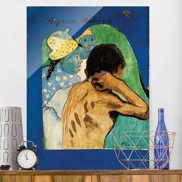 Glasbild - Kunstdruck Paul Gauguin - Nègreries Martinique - Post-Impressionismus Hoch 3:4