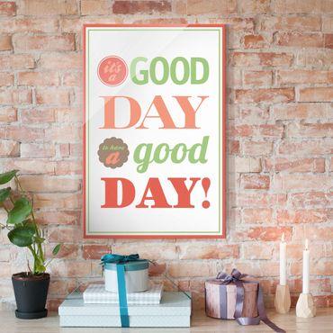Glasbild - No.EV21 A Good Day - Hoch 2:3