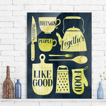 Glasbild - Seelennahrung - Gutes Essen - Hochformat 4:3