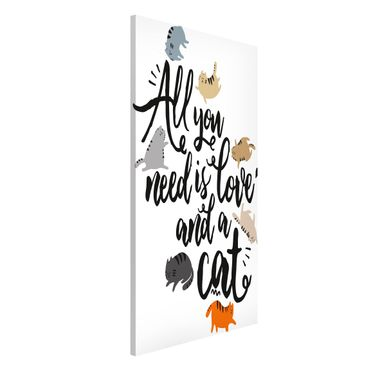 Magnettafel - All you need is love and a cat - Memoboard Hochformat