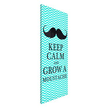 Magnettafel - No.YK26 Keep Calm and Grow a Moustache - Memoboard Panorama Hoch
