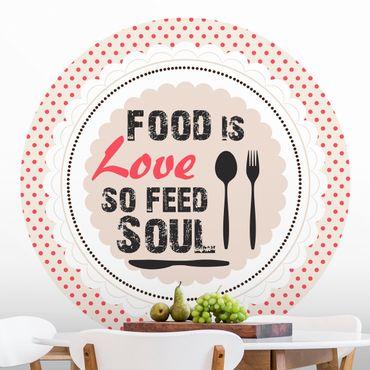Runde Tapete selbstklebend - No.KA27 Food Is Love