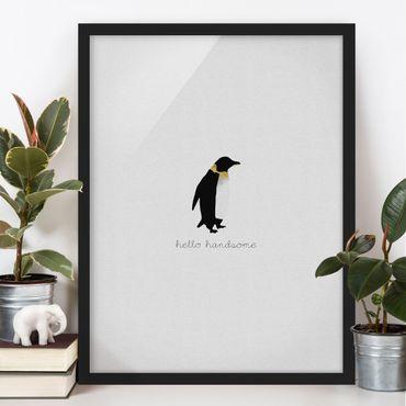 Bild mit Rahmen - Pinguin Zitat Hello Handsome - Hochformat