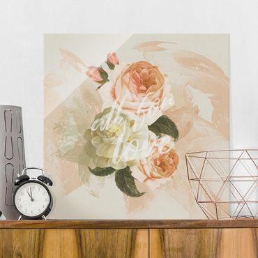 Glasbild - Roses - All for Love - Quadrat
