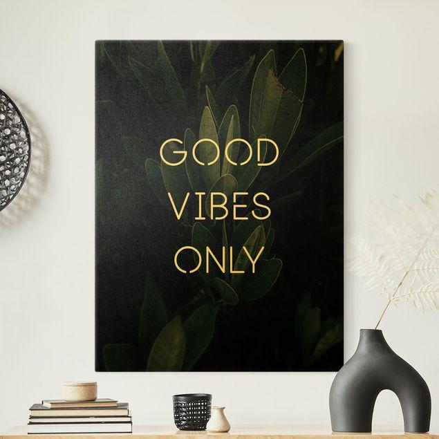 Leinwandbild Gold - Good Vibes Only Tropical - Hochformat 3:4