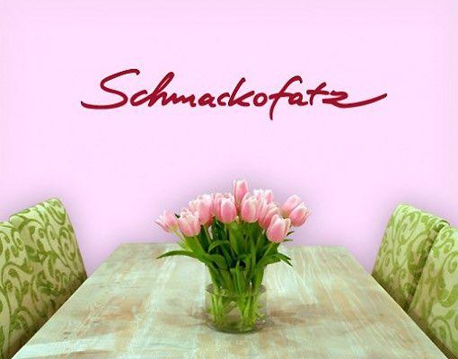 Wandtattoo Sprüche - Wandworte No.SF287 Schmackofatz