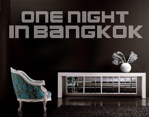 Wandtattoo Sprüche - Wandworte No.TM71 one night in bangkok