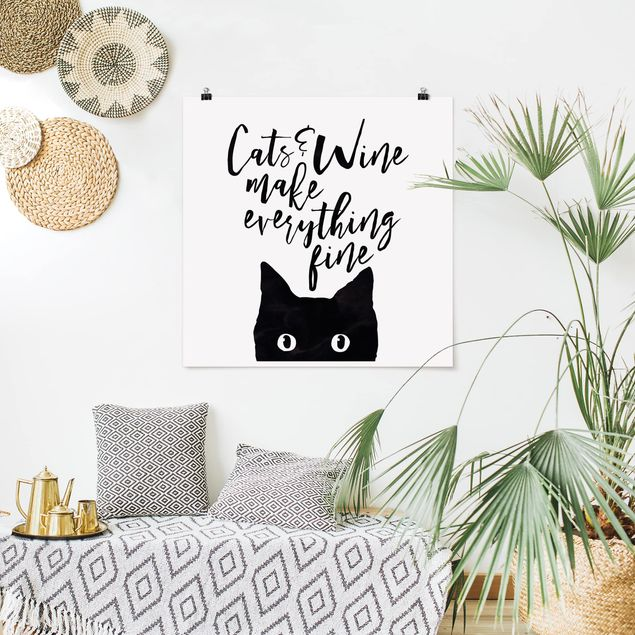 Poster - Cats and Wine make everything fine - Quadrat 1:1