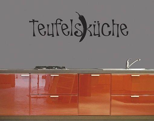 Wandtattoo Sprüche - Wandworte No.UL330 Teufelsküche 2