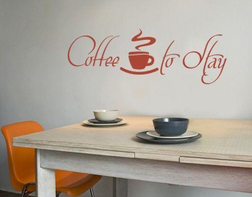 Wandtattoo Sprüche - Wandworte No.UL419 Coffee to Stay 2