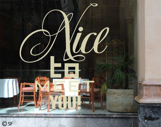 Fensterfolie - Fenstertattoo No.SF942 Nice To Meet You - Milchglasfolie