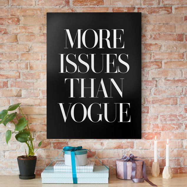 Leinwandbild - More issues than Vogue - Hochformat 4:3