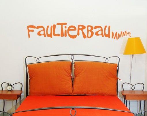 Wandtattoo Sprüche - Wandworte No.UL696 FaultierBau