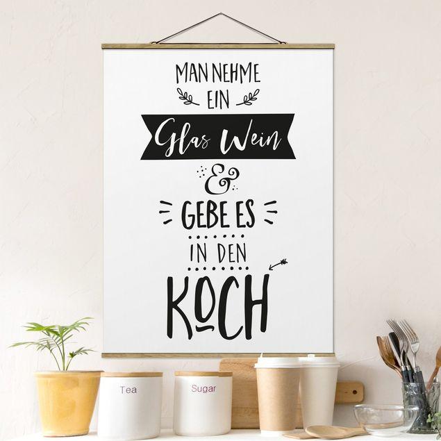 Stoffbild mit Posterleisten - Man nehme ein Glas Wein - Hochformat 3:4