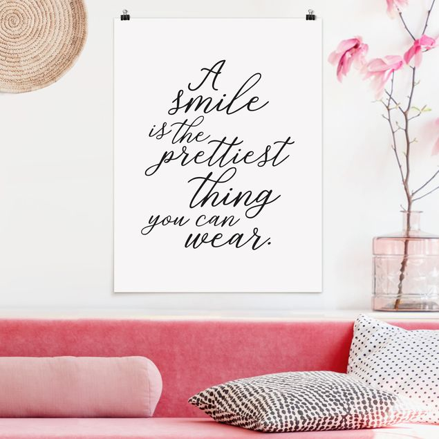 Poster - A smile is the prettiest thing - Hochformat 3:4