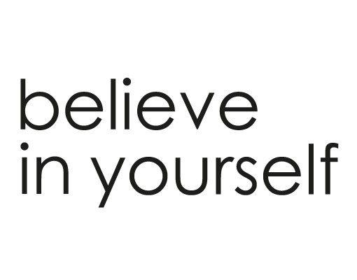 Wandtattoo No.EV7 Believe In Yourself