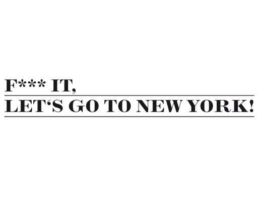 Wandtattoo Sprüche - Wandsprüche No.EV23 New York