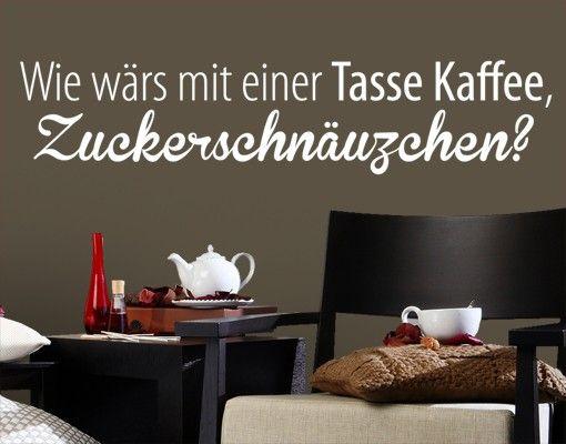 Wandtattoo Sprüche - Wandsprüche No.EV63 Zuckerschnäuzchen