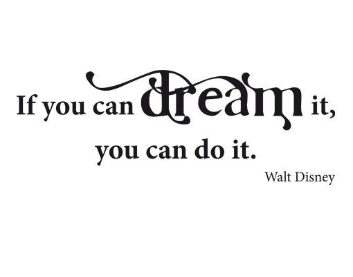 Wandtattoo Zitate - Wandzitate No.CA31 Dream it