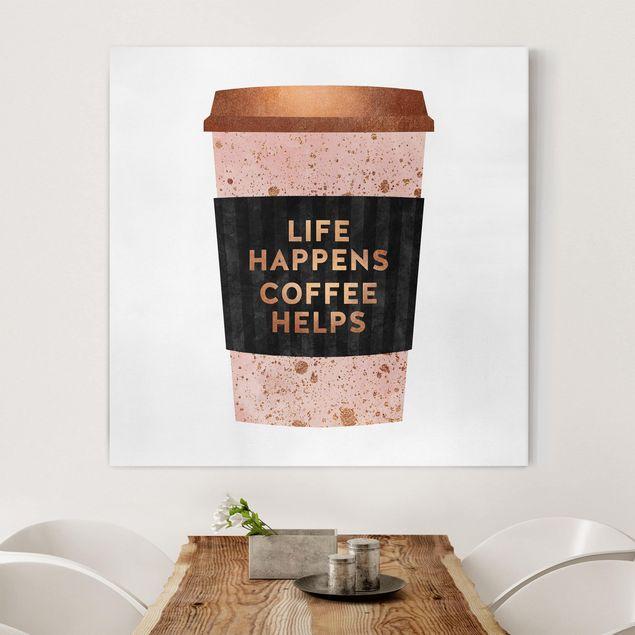 Leinwandbild - Life Happens Coffee Helps Gold - Quadrat 1:1