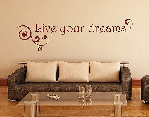 Wandtattoo No.1415 Live your dreams