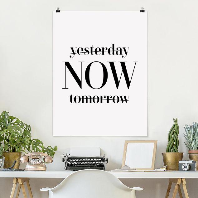 Poster - Yesterday NOW tomorrow - Hochformat 3:4