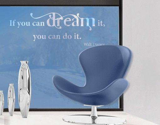 Fensterfolie - Sichtschutzfolie No.CA31 Dream It II - Milchglasfolie