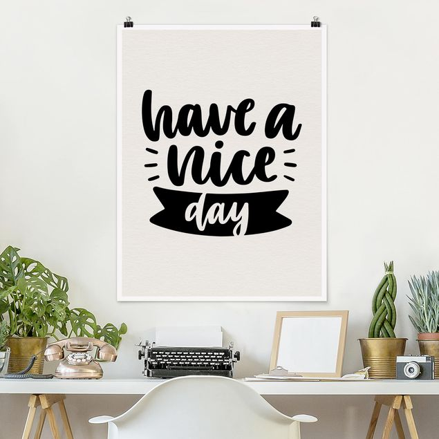 Poster - Have a nice day - Hochformat 3:4