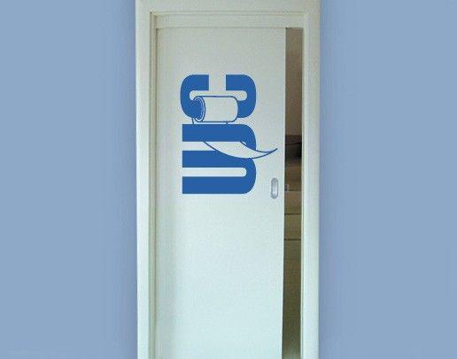 Wandtattoo Sprüche - Wandworte No.UL17 WC