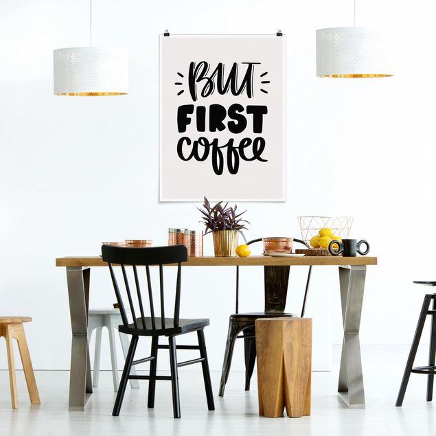 Poster - But first Coffee - Hochformat 3:4