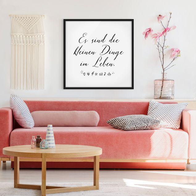 Bild mit Rahmen - Es sind die kleinen Dinge im Leben - Quadrat 1:1