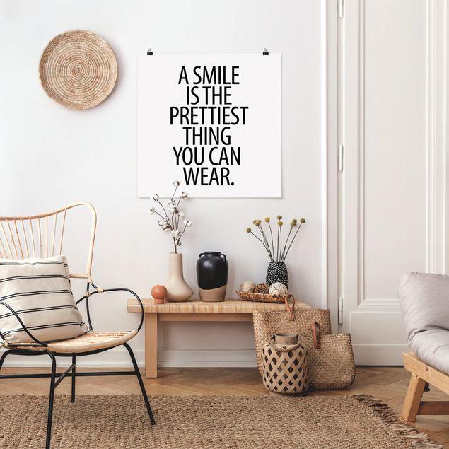 Poster - A Smile is the prettiest thing Sans Serif - Quadrat 1:1